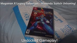 Megaman X Legacy Collection 1 + 2 - Nintendo Switch Unboxing + Undocked Gameplay