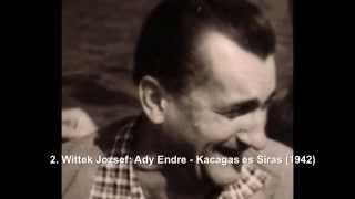 Wittek Jozsef - Magyar Koltok (Ady, Radnoti) verseinek megzenesitett valtozata 1942-62