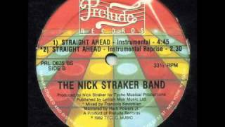 Nick Straker Band - Straight Ahead (Reprise & Instrumental)