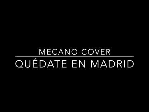 Cover: Quédate En Madrid - Mecano