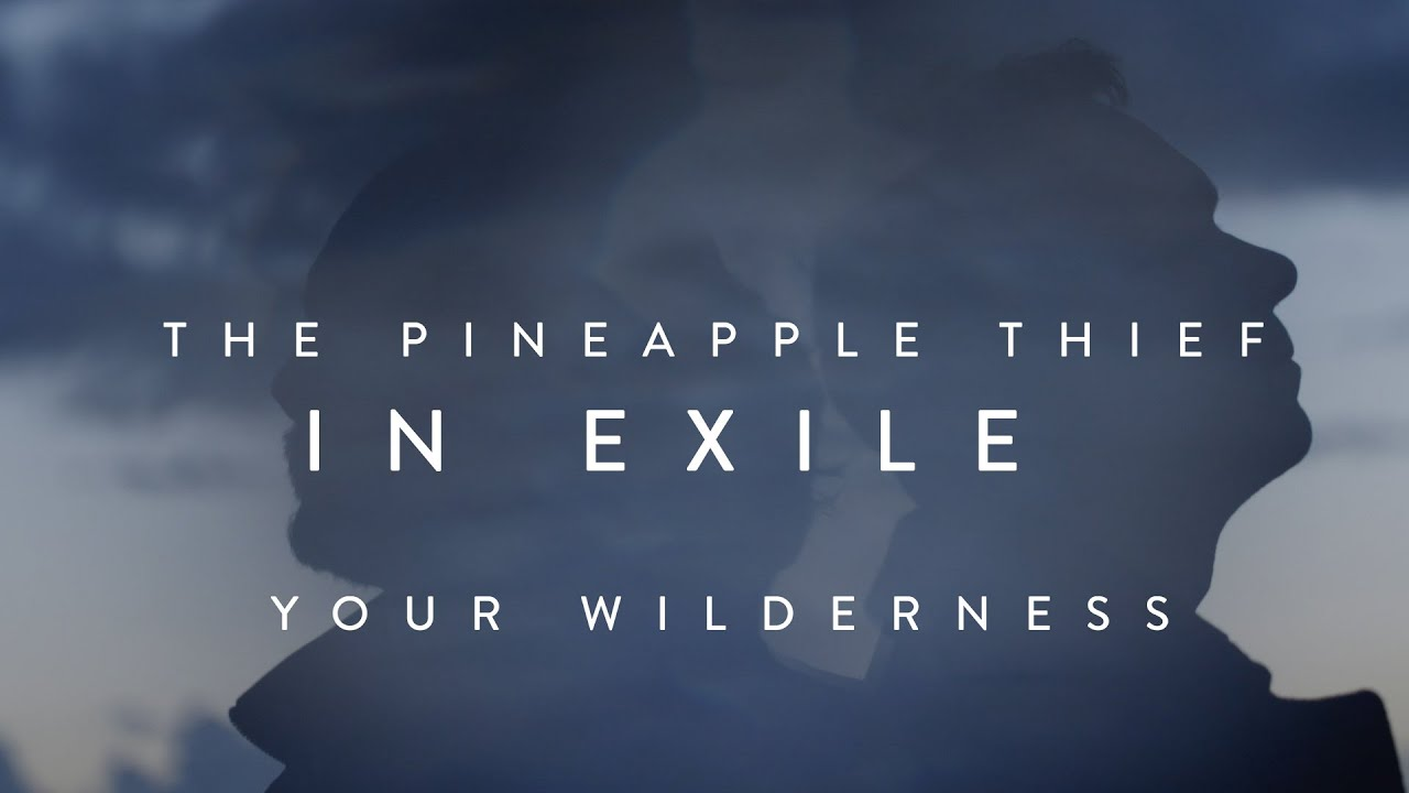 the-pineapple-thief-in-exile-from-your-wilderness-kscope