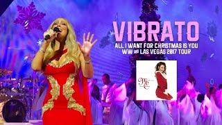 VIBRATO COLLECTION! Mariah Carey: All I Want For Christmas Is Tour 2017 🎄 Video