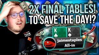 TWO FINAL TABLES TO SAVE THE DAY!? | PokerStaples Stream Highlights