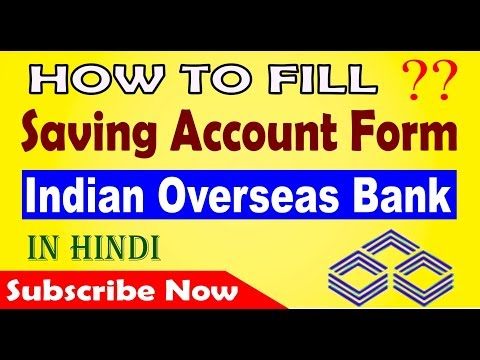 How to fill Indian Overseas Bank Account opening form in Hindi