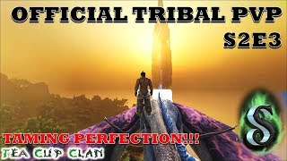 OFFICIAL PVP - PERFECTION TAMED!!! HATCHING MORE BATTLE WYVERNS - ARK OFFICIAL TRIBAL PVP S2E3 TCC