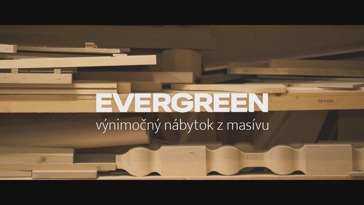0967213c3e797 Evergreen - výnimočný nábytok z masívu