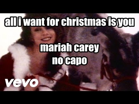 all i want for christmas is you mariah carey lyrics and chords