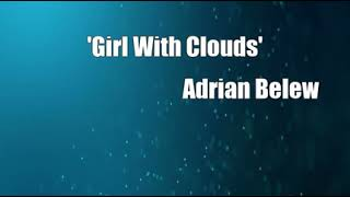 Watch Adrian Belew Girl With Clouds video