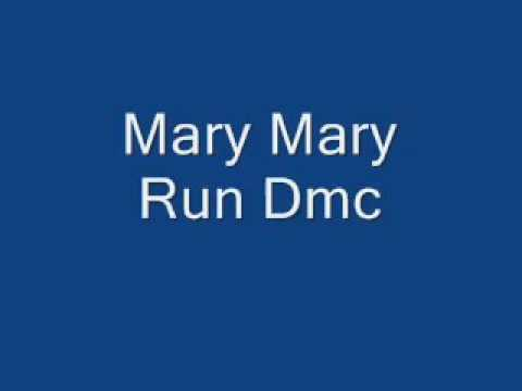 Run DMC - Mary Mary LYRICS.mp4