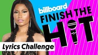 Nicki Minaj Lyrics Challenge | Finish the Hit | Billboard