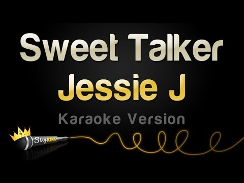 Jessie J - Sweet Talker (Karaoke Version)
