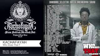 Download Dhamiano Selektah (Kachafayah) – Who Does That 7 (Unstoppable) MP3 song and Music Video