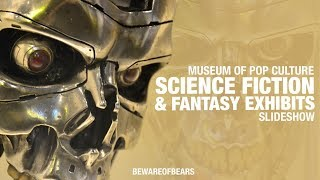 Science Fiction & Fantasy Exhibits | Museum of Pop Culture in Seattle, WA [Slideshow]
