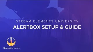 StreamElements AlertBox Guide thumbnail