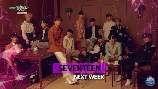 [Music Bank 19.01.18] NEXT WEEK: Cherry Bullet, IMFACT, SEVENTEEN