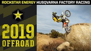 2019 OFF-ROAD | Rockstar Energy Husqvarna Factory Racing