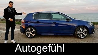 2015 All-new Peugeot 308 GT 205 hatch test drive REVIEW (+ 308 SW)- Autogefühl