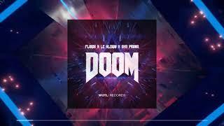 Flawx & Le Klown & Aka Prana - Doom [Psytrance]
