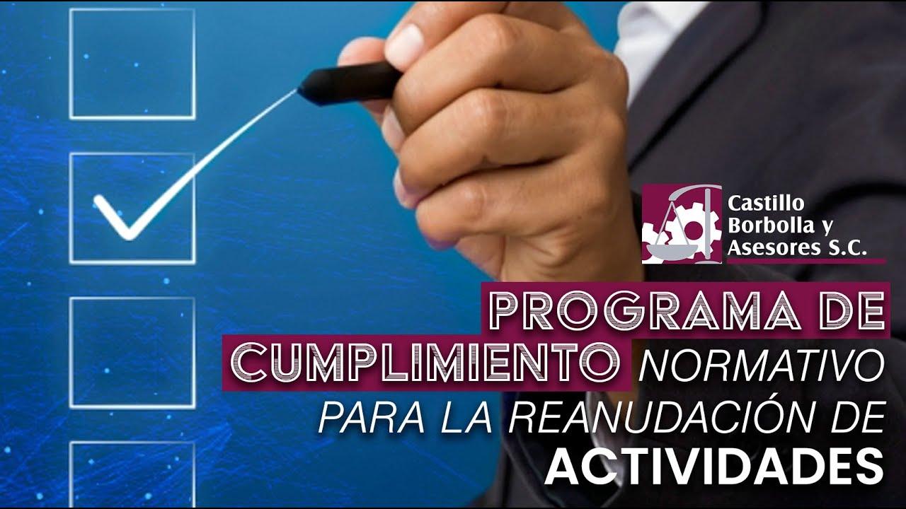 Programa de Cumplimiento Normativo para la Reanudación de Actividades.