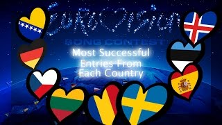 Eurovision Song Contest - Most Successful Entries From Each Country