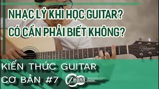 Không biết nhạc lý có học Guitar được không? | Kiến thức Guitar cơ bản #7 | @Thuận Guitar