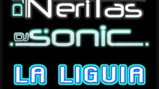 DJ Neritas & DJ Sonic - La Liguia (Org. Bimix 2011)