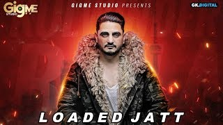 Loaded Jatt (Kulwinder Billa) Mp3 Song Download