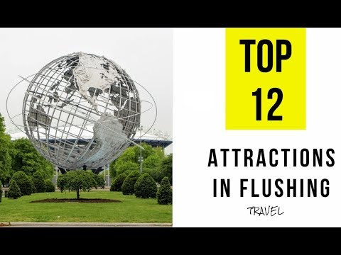 Top 12. Tourist Attractions & Things to Do in Flushing, Queens