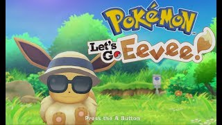 Pokemon Lets Go Eevee/Pikachu! - The Beginning and VS Rival 1