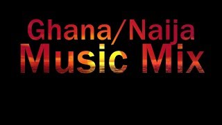 Ghana/Naija music mix 2019 by Adutwum dj #ghanamusic #ghanacelebrities #Flavour #bracket #timaya
