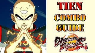 Dragon Ball FighterZ - Tien Combo Guide