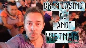 GRAN CASINO AD HANOI, VIETNAM
