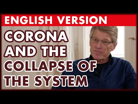 #Corona: The Collapse of the System (Ernst Wolff)
