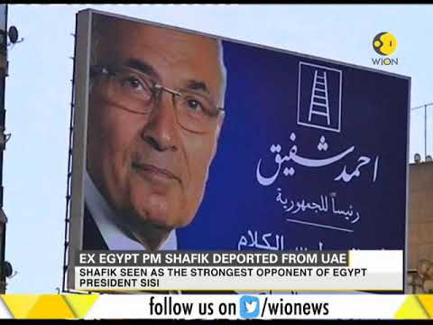 Ex Egyptian Prime Minister Ahmed Shafik deported from UAE