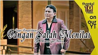 Download lagu Tagor Pangaribuan Jangan Salah Menilai MP3