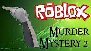 ROBLOX - Murder Mystery 2 Killing Montage 13#! HARDCORE