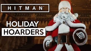 HITMAN 2016 Holiday Hoarders DLC - First Playthrough [HITMAN Holiday Hoarders Gameplay]