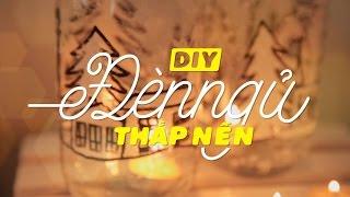 DIY 31 | Đèn Ngủ Thắp Nến | Ngọc Thảo | [ Hướng Dẫn Làm Đồ Handmade]