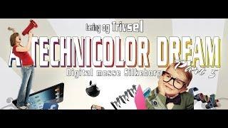 A Technicolor Dream Part 5 - Digital messe -  Læring og Trivsel -  Præsentation
