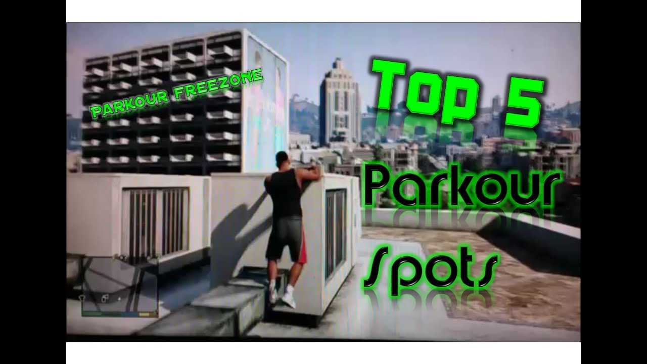 How in GTA (GTA) do parkour 55