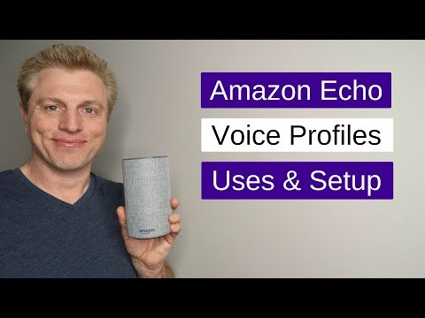 Amazon Echo Voice Profiles for Alexa : Uses & Setup Profiles