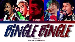BIGBANG (빅뱅) - Bingle Bingle (빙글빙글) (Color Coded Lyrics Han/Rom/Eng)