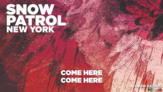 Snow Patrol - New York (Instrumental + lyrics)