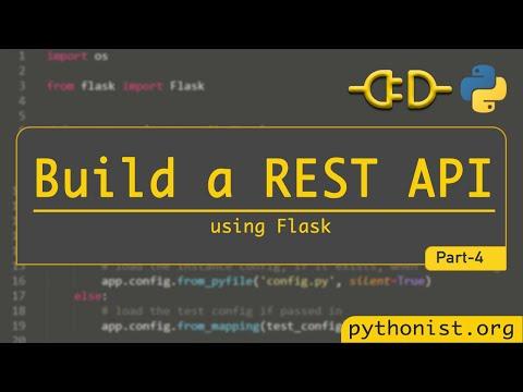 Build A Rest API Using Flask - P4- Python Flask Tutorials