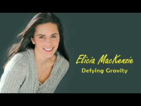 Elicia MacKenzie -- Defying Gravity