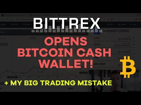 Bittrex Opens Bitcoin Cash Wallet! Plus My Trading Mistake + How You Can Profit From It - CMTV Ep 17