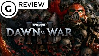 Warhammer 40K Dawn Of War III Review