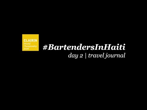 Bartenders in Haiti | day 2 | travel journal