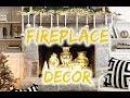 FIREPLACE MANTEL DECORATING IDEAS BY SEASON🎁🎄