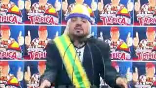 TIRULIPA IMITANDO TIRIRCA A PRESIDENTE